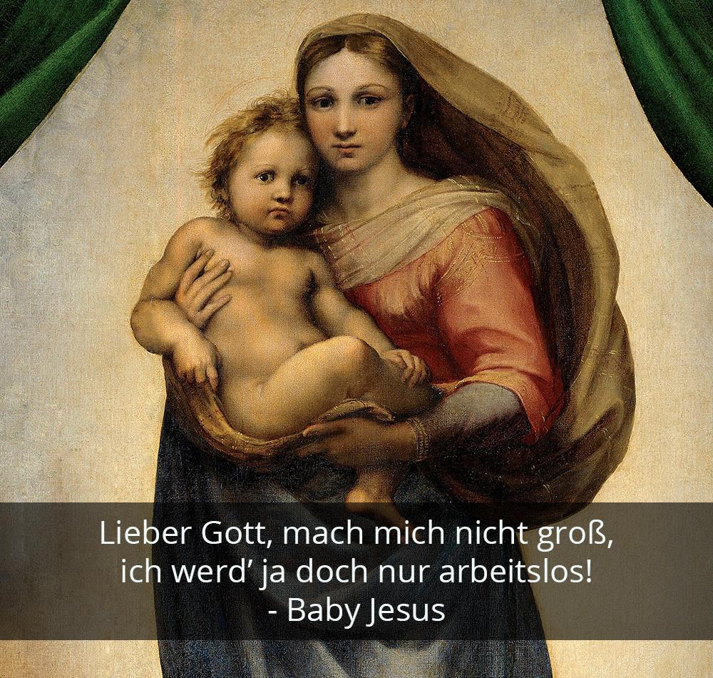 Zitat der Woche - Baby Jesus