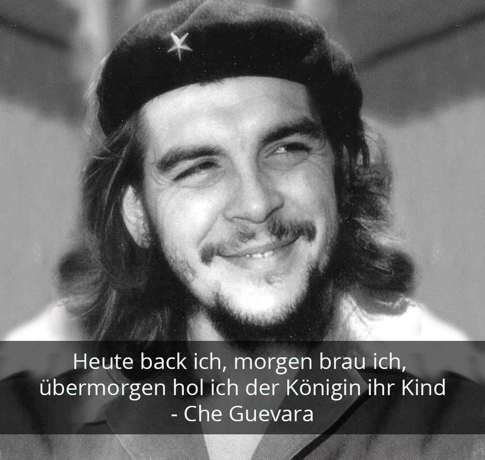 Zitat der Woche - Che Guevara