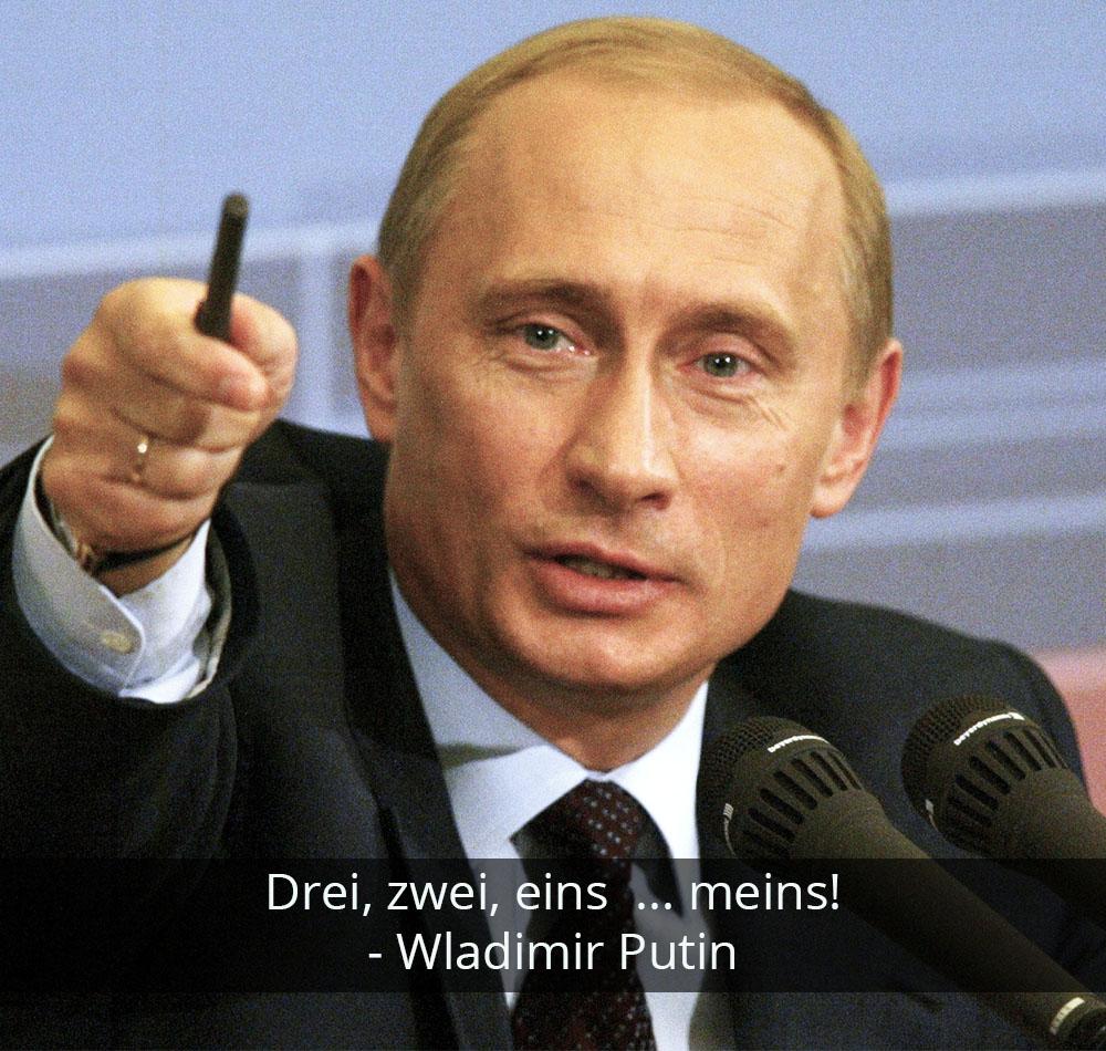 Zitat der Woche - Wladimir Putin